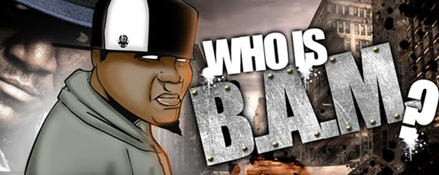 WHO IS B.A.M.
