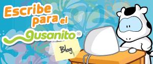 Escribe para  Gusanito BLOG
