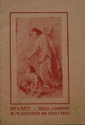 Estatuto - Regulamento da Pia Associação dos Santos Anjos