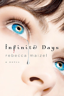 Infinite Days by Revecca Maizel (Vampire Queen Series)