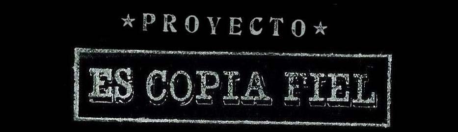 """proyecto """"ES COPIA FIEL"""""""