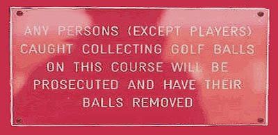 Funny golf sign post danger warning word phrases
