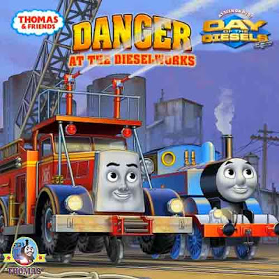 Day of the diesels movie Thomas and friends Danger at the Diesel Works illustrated childrens book