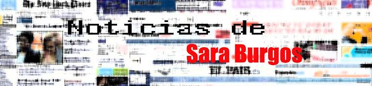 Las noticias de Sara Burgos