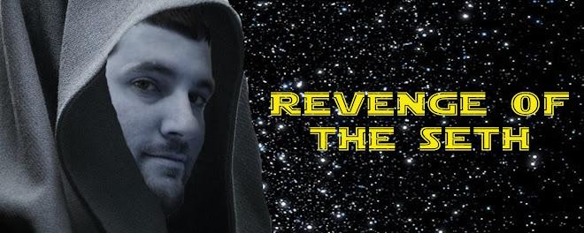 Revenge of the Seth