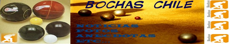 BOCHAS CHILE