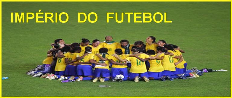 IMPÉRIO DO FUTEBOL