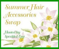 SUMMER HAIR ACCESSORY SWAP!