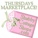 Thursdays Marketplace at Shabby Cottage Shops!