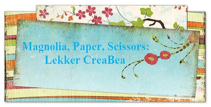 Magnolia, paper, scissors: Lekker CreaBea