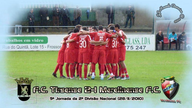 Tirsense 2-1 Merelinense (9ª jornada) Uniao7tirs