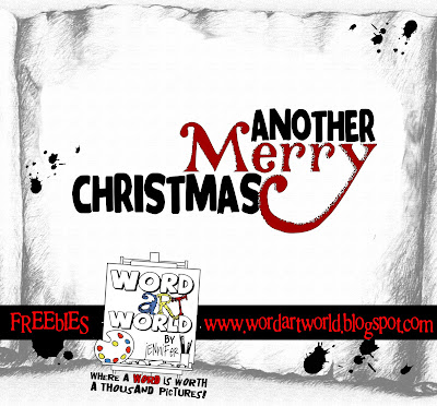 http://wordartworld.blogspot.com/2009/12/another-merry-christmas.html