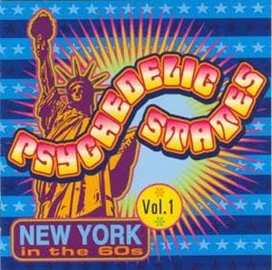Psychedelic States - New York In The 60s Vol. 1