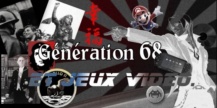 Génération 68 et Jeux Vidéo
