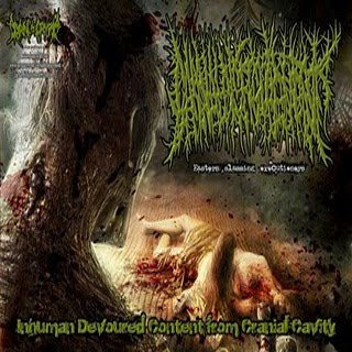CARNAL DISFIGUREMENT - Inhuman Devoured Content From Cranial Cavity (Demo 2010)