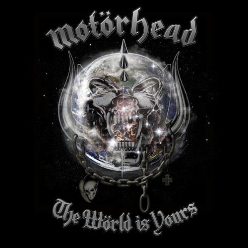 motorhead world is yours. MOTORHEAD - THE WORLD IS YOURS