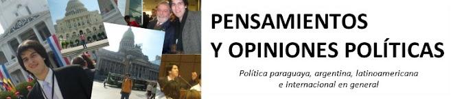 PENSAMIENTOS Y OPINIONES POLÍTICAS