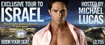 Gay Travel to Israel with Michael Lucas plus free Boy Butter!