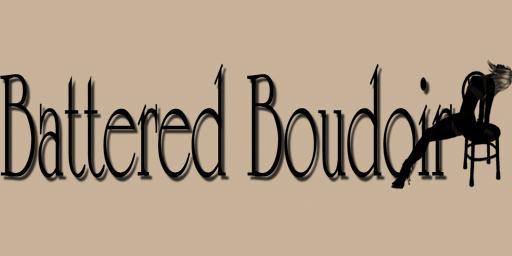 Battered Boudoir