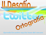 II DESAFIO TWITTER: Ortografía