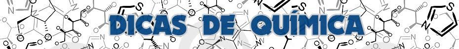 Dicas de Química