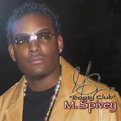 M. Spivey - Booty Club (2005)