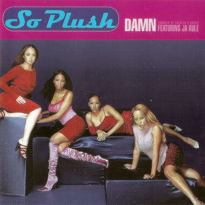 So Plush - Damn (Should've Treated U Right) (CDS) (1999)