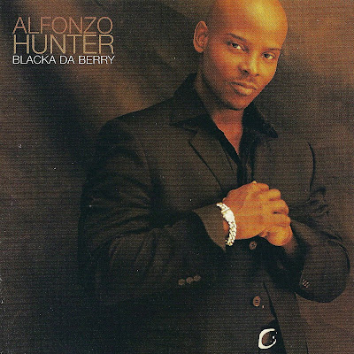 Alfonzo Hunter - Blacka Da Berry (1996)