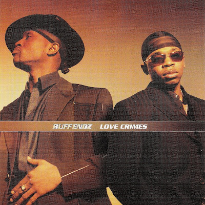 Ruff Endz - Love Crimes (2000)