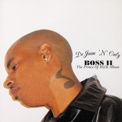 DeJuan `N?? Only - Boss II (The Prince Of R&B) (2005)