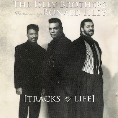 The Isley Brothers ft. Ronald Isley - Tracks Of Life (1992)