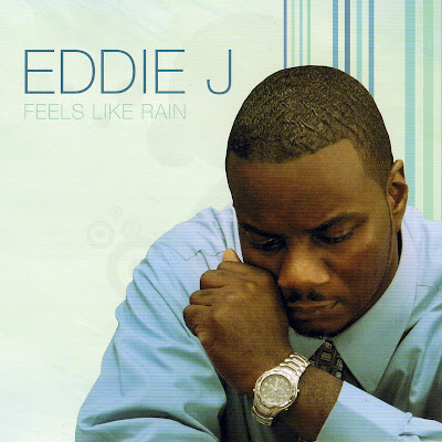 Eddie J - Feels Like Rain (2009)