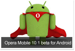 download besplatni programi Opera Mobile 10.1 beta za Android mobitele