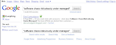 "Google result for ""Sofware Chaos Ridiculously Under Managed"""