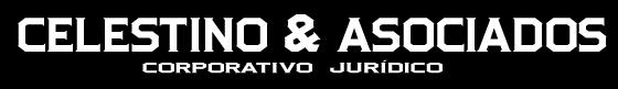 "CORPORATIVO JURÍDICO ""CELESTINO & ASOCIADOS"""