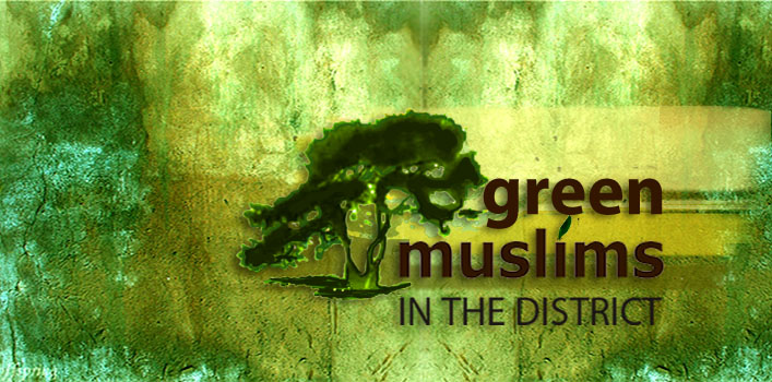 Green Muslims in the District