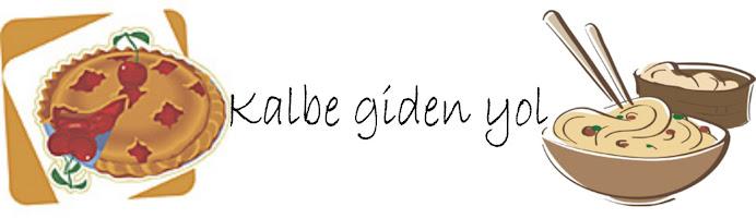 Kalbe Giden Yol