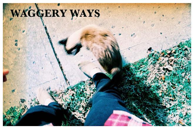 Waggery Ways