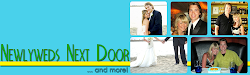 Click Here to go back to The Newlyweds Next Door!