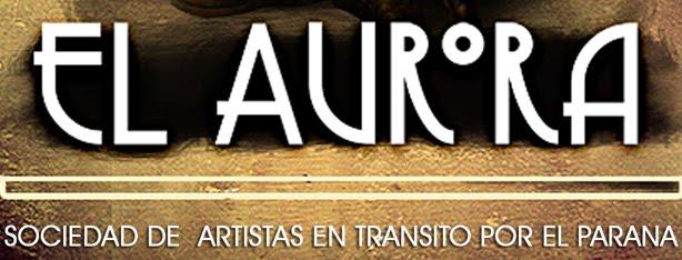 El Aurora, sociedad de artistas en transito por el parana