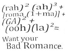 A Bad Romance...