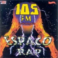Espaço Rap 105 fm Ao Vivo vol. 1