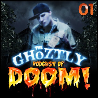 The Gh0ztly Podcast of DOOM!