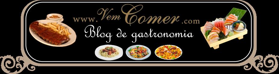 Blog de Gastronômia Vem Comer