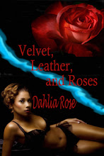 Velvet,Leather and Roses