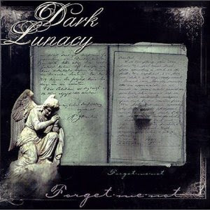 Dark Lunacy - Forget Me Not