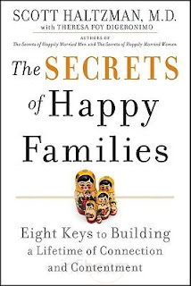 The Secrets of Happy Families by Scott Haltzman