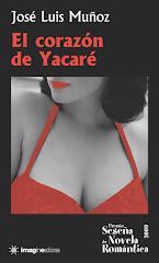 EL CORAZÓN DE YACARÉ (Imagine Ediciones, 2009)