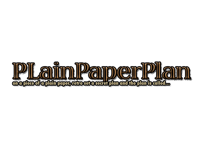 @PLainPaperPlan@- [Retro]