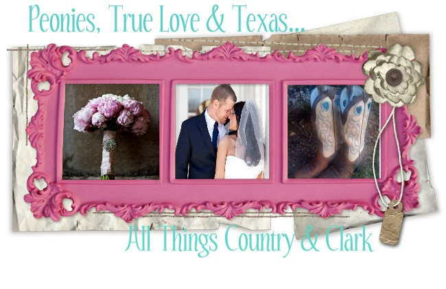 Peonies, True Love & Texas...All Things Country &